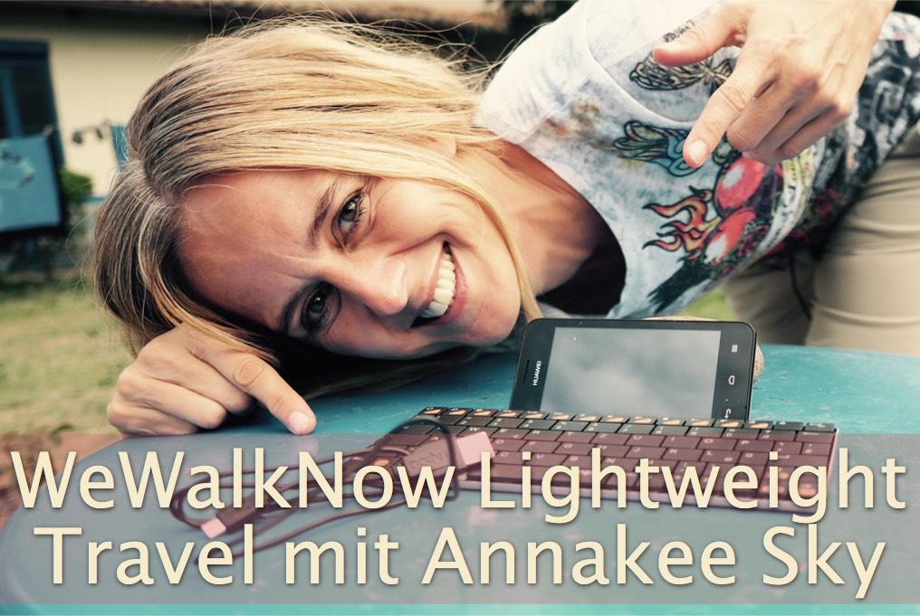 Podcast WeWalkNow Lightweight Travel mit Annakee Sky